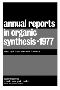 Annual Reports in Organic Synthesis—1977 - 1st Edition - ISBN: 9780120408085, 9781483104003