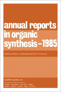 Annual Reports in Organic Synthesis — 1985 - 1st Edition - ISBN: 9780120408160, 9781483104126