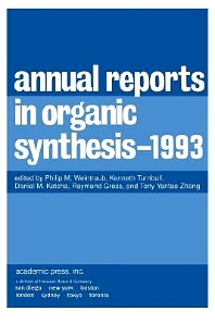 Annual Reports in Organic Synthesis 1993, 1st Edition,Philip Weintraub,Kenneth Turnbull,Daniel Ketcha,Raymond Gross,Tony Zhang,ISBN9780120408238