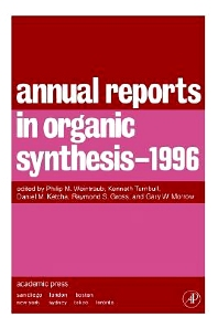 Annual Reports in Organic Synthesis 1996, 1st Edition,Philip Weintraub,Daniel Ketcha,Raymond Gross,Christian Fossum,ISBN9780120408269