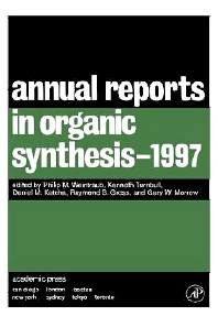 Annual Reports in Organic Synthesis 1997, 1st Edition,Philip Weintraub,Daniel Ketcha,Raymond Gross,Christian Fossum,ISBN9780120408276