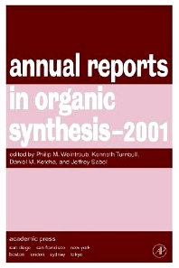 Annual Reports in Organic Synthesis 2001, 1st Edition,Kenneth Turnbull,Daniel Ketcha,Christian Fossum,ISBN9780120408313