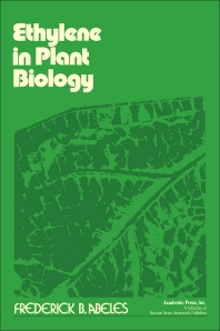 Ethylene in Plant Biology - 1st Edition - ISBN: 9780120414505, 9780323156462