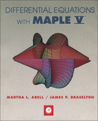 Differential Equations with Maple V® - 1st Edition - ISBN: 9780120415489, 9781483266572