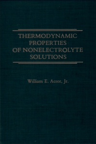 Cover image for Thermodynamic Properties of Nonelectrolyte Solutions
