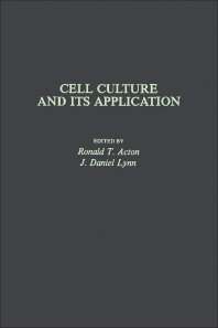 Cell Culture and Its Application - 1st Edition - ISBN: 9780120430505, 9780323142618