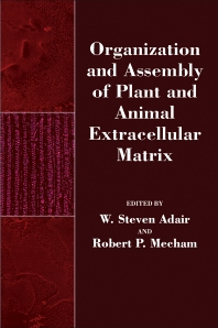 Organization and Assembly of Plant and Animal Extracellular Matrix - 1st Edition - ISBN: 9780120440603, 9780323153225