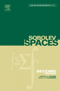 Sobolev Spaces, 2nd Edition,Robert Adams,John Fournier,ISBN9780120441433