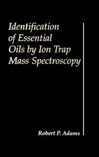 Cover image for Identification of Essential Oils by Ion trap Mass Spectroscopy
