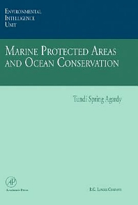 Marine Protected Areas and Ocean Conservation, 1st Edition,Tundi Agardy,ISBN9780120444557