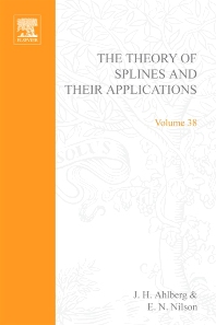 The Theory of Splines and Their Applications - 1st Edition - ISBN: 9780120447503, 9780080955452
