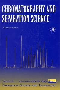 Chromatography and Separation Science - 1st Edition - ISBN: 9780120449811, 9780080501123