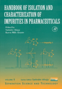 Cover image for Handbook of Isolation and Characterization of Impurities in Pharmaceuticals