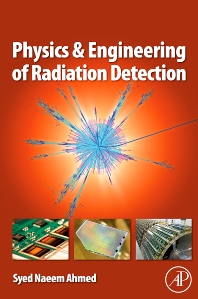 Cover image for Physics and Engineering of Radiation Detection
