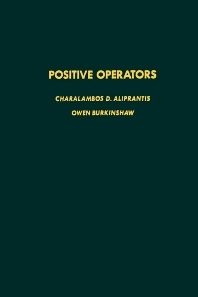 Positive Operators - 1st Edition - ISBN: 9780120502608, 9780080874388