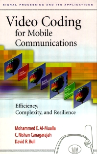 Video Coding for Mobile Communications, 1st Edition,Mohammed Al-Mualla,C. Canagarajah,David Bull,ISBN9780120530793