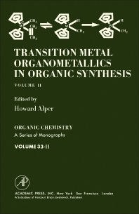Transition Metal Organometallics in Organic Synthesis - 1st Edition - ISBN: 9780120531028, 9781483215921