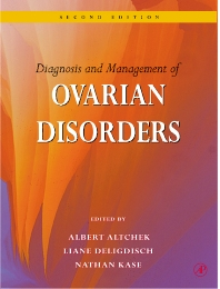 Diagnosis and Management of Ovarian Disorders - 2nd Edition - ISBN: 9780120536429, 9780080494517