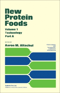 New Protein Foods  - 1st Edition - ISBN: 9780120548019, 9780323147170