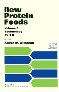 New Protein Foods - 1st Edition - ISBN: 9780120548026, 9781483215952