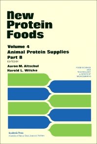 New Protein Foods - 1st Edition - ISBN: 9780120548040, 9781483215969