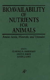 Bioavailability of Nutrients for Animals - 1st Edition - ISBN: 9780123995254, 9780080527871