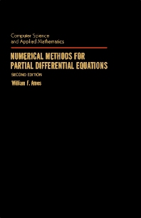 Numerical Methods for Partial Differential Equations - 2nd Edition - ISBN: 9780120567607, 9781483262420