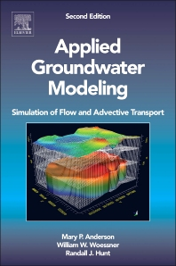 Applied Groundwater Modeling, 2nd Edition,Mary Anderson,William Woessner,Randall Hunt,ISBN9780120581030