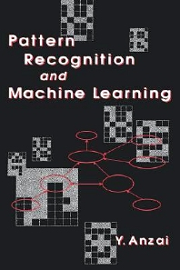 Pattern Recognition & Machine Learning, 1st Edition,Y. Anzai,ISBN9780120588305