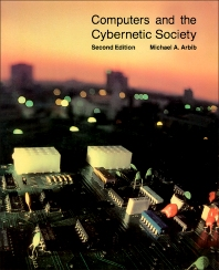Computers and the Cybernetic Society - 2nd Edition - ISBN: 9780120590469, 9781483272009