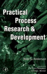 Practical Process Research & Development, 1st Edition,Neal Anderson,ISBN9780120594757