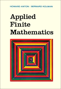 Applied Finite Mathematics - 1st Edition - ISBN: 9780120595501, 9781483271378