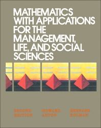 Cover image for Mathematics with Applications for the Management, Life, and Social Sciences