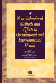 Neurobehavioral Methods and Effects in Occupational and Environmental Health - 1st Edition - ISBN: 9780120597857, 9781483276250
