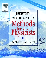 Cover image for Essential Mathematical Methods for Physicists, ISE