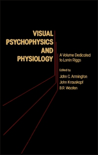 Visual Psychophysics and Physiology - 1st Edition - ISBN: 9780120622603, 9780323147781