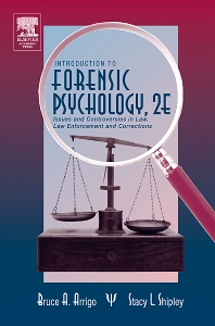 Introduction to Forensic Psychology - 2nd Edition - ISBN: 9780120643516, 9780080468532