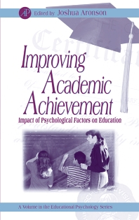 Improving Academic Achievement - 1st Edition - ISBN: 9780120644551