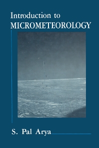 Introduction to Micrometeorology - 1st Edition - ISBN: 9780120644902, 9780080959825