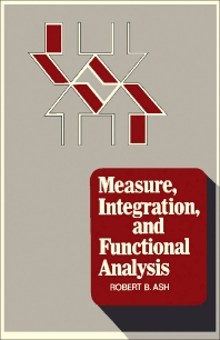 Measure, Integration, and Functional Analysis - 1st Edition - ISBN: 9780120652600, 9781483265100
