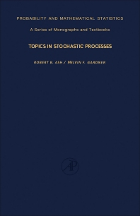 Topics in Stochastic Processes - 1st Edition - ISBN: 9780120652709, 9781483191430