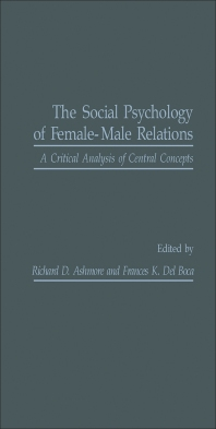 The Social Psychology of Female-Male Relations - 1st Edition - ISBN: 9780120652808, 9781483216201