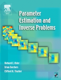Parameter Estimation and Inverse Problems - 1st Edition - ISBN: 9780120656042, 9780080470559