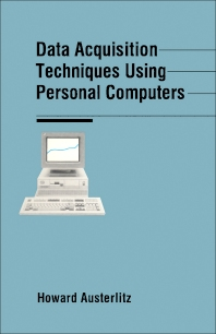 Data Acquisition Techniques Using PC - 1st Edition - ISBN: 9780120683703, 9781483294735
