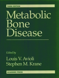 Metabolic Bone Disease and Clinically Related Disorders, 3rd Edition,Louis Avioli,Stephen Krane,ISBN9780120687008