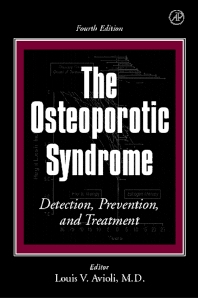 The Osteoporotic Syndrome, 4th Edition,Louis Avioli,ISBN9780120687053