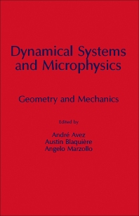 Dynamical Systems and Microphysics - 1st Edition - ISBN: 9780120687206, 9780323139526