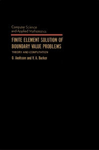Finite Element Solution of Boundary Value Problems - 1st Edition - ISBN: 9780120687800, 9781483260563