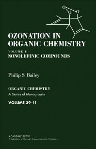 Ozonation in Organic Chemistry V2 - 1st Edition - ISBN: 9780120731022, 9780323147439