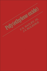 Poly (Ethylene Oxide)  - 1st Edition - ISBN: 9780120732500, 9780323160599